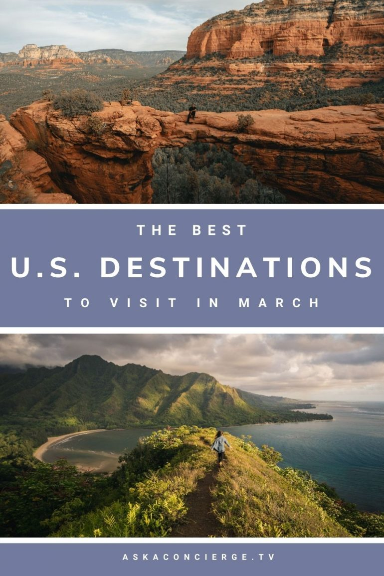 The best U.S. destinations to visit in March