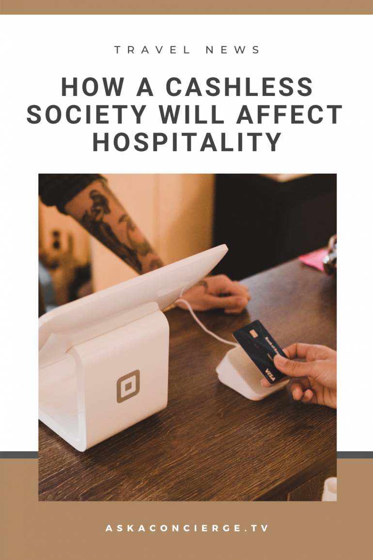 how a cashless society will affect hospitality